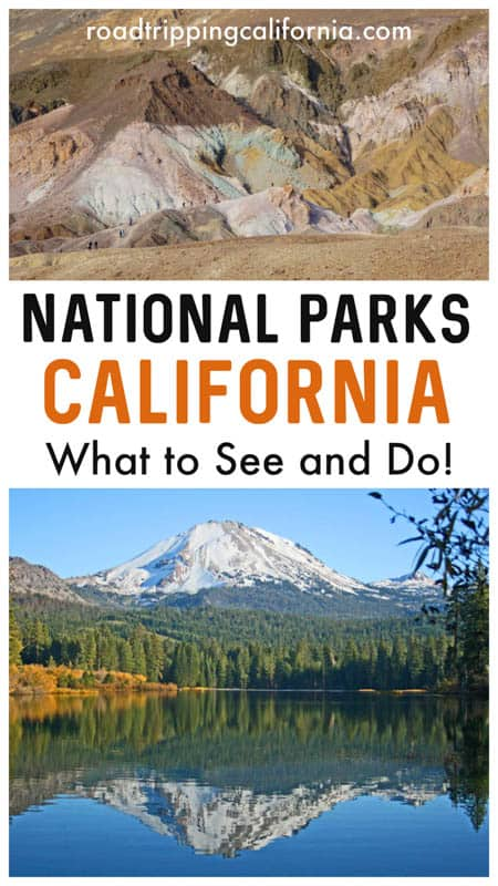 Discover California's nine incredible national parks plus why you should visit!