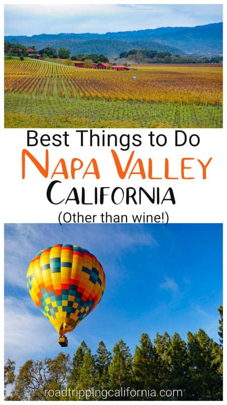 Discover 30+ incredible things to do besides wine in Napa Valley in northern California! From hot air balloon rides to train rides and views to hikes, enjoy the best of Napa Valley! Things to Do in Napa Valley | Best Napa Valley attractions | Experience the best of Napa Valley