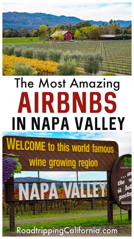 Discover the best Airbnbs in Napa Valley! Stay in one of these charming highly rated properties on your next trip to Napa Valley California!