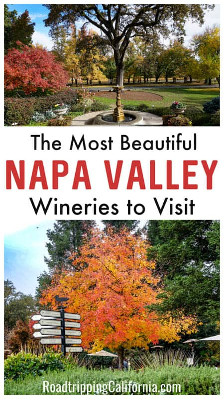 Discover the most beautiful wineries in Napa Valley California! Enjoy art, architecture, gardens, and history along with world class wines at these best Napa Valley wineries!