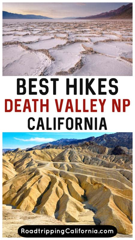 Discover the best hikes in Death Valley , Southern California's famous desert national park. From easy to strenuous, these are the unmissable hiking trails you must do!