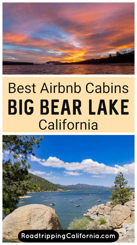 Discover the most charming  Big Bear Lake Airbnbs! These are the best vacation rentals in the Southern California mountain lake resort if you are looking for Airbnb cabins.