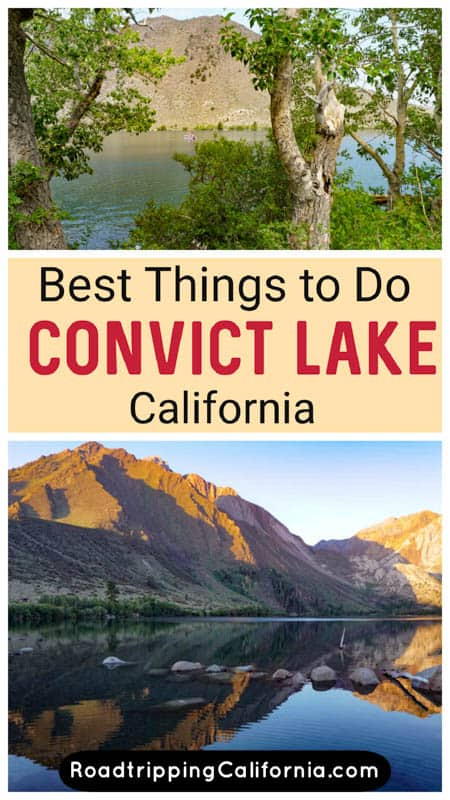 Discover the best things to do at Convict Lake, California, from boating and fishing to hiking and birdwatching!